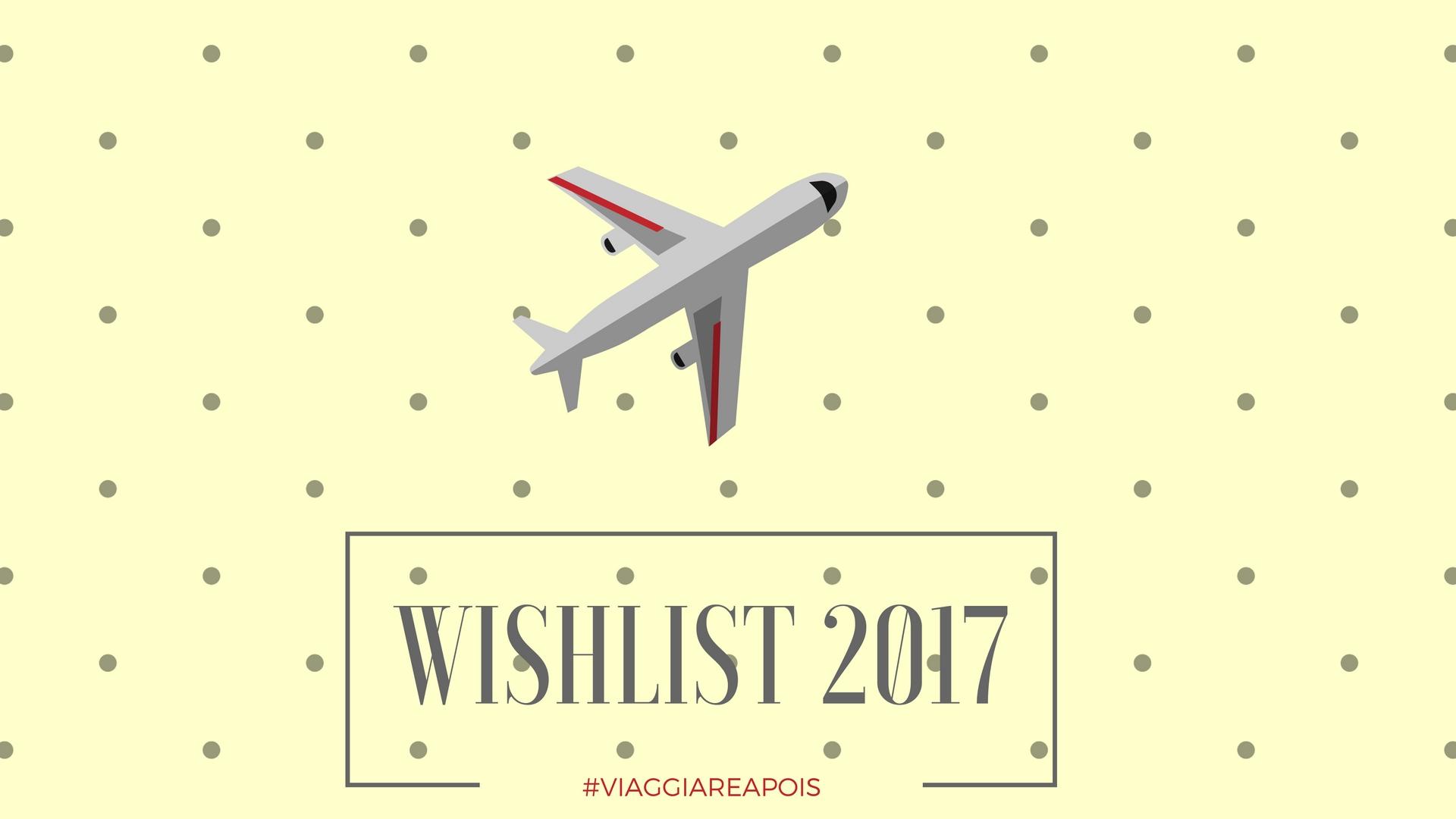 Wishlist 2017