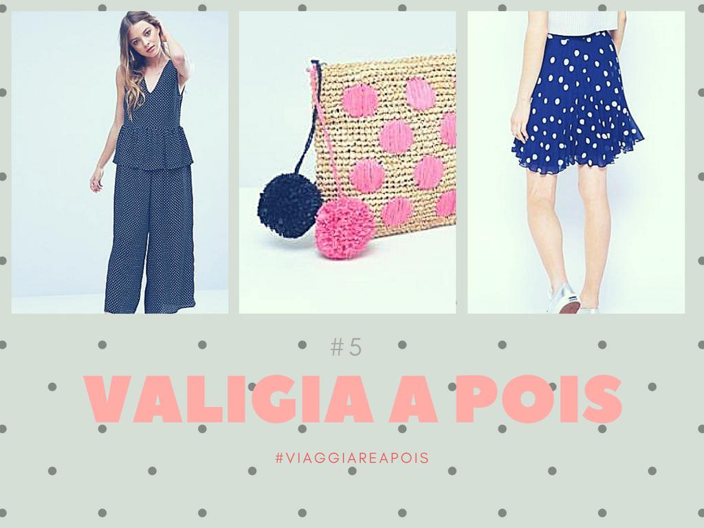 #ValigiaAPois: Top five Asos #5